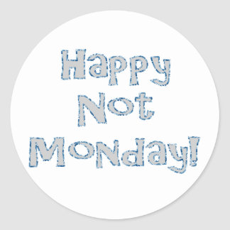 ¡No lunes feliz! Pegatina Redonda