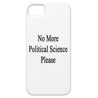 No más de ciencia política por favor iPhone 5 cárcasas