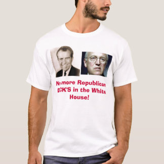 No más de DICK republicano en… Camiseta