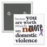 No más de violencia en el hogar chapa cuadrada
