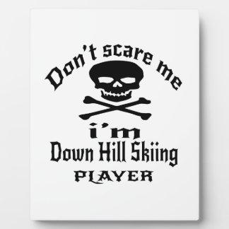 No me asuste que estoy abajo de jugador del esquí placa expositora
