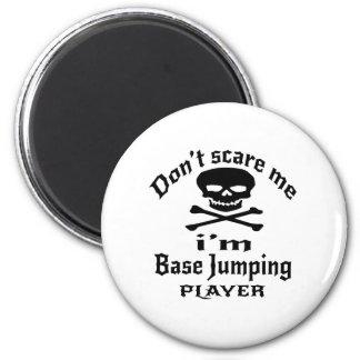No me asuste que soy jugador de salto bajo imán