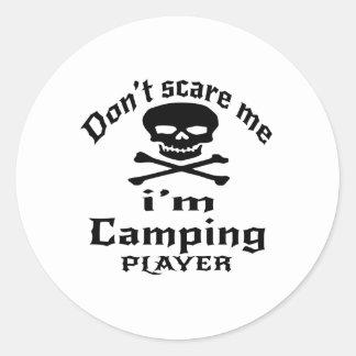 No me asuste que soy jugador que acampa pegatina redonda