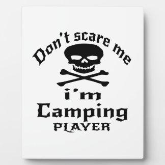 No me asuste que soy jugador que acampa placa expositora
