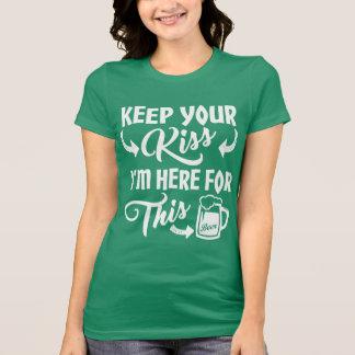 No me bese que estoy aquí para la cerveza camiseta