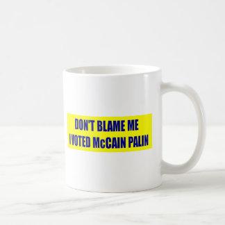 No me culpe que voté a McCain Taza