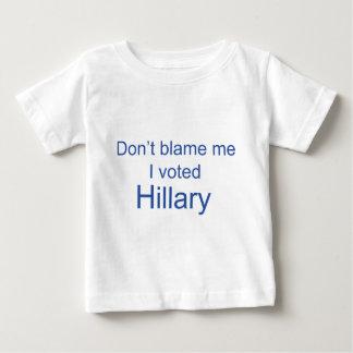 No me culpe que voté la camiseta de Hillary