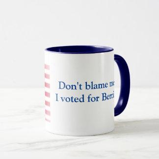 No me culpe que voté por Bernie Taza