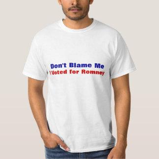 No me culpe que voté por la camiseta de Romney