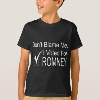 No me culpe. Voté por Romney Camisas