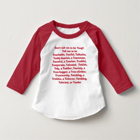 No me diga ser duro… camiseta