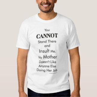 No me insulte camiseta