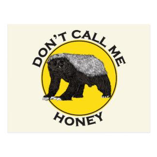 No me llame miel, lema de la feminista del tejón postal