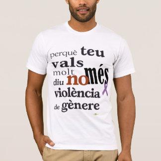 No Més Violència de Gènere Camiseta