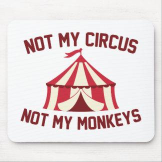 No mi circo alfombrilla de ratón