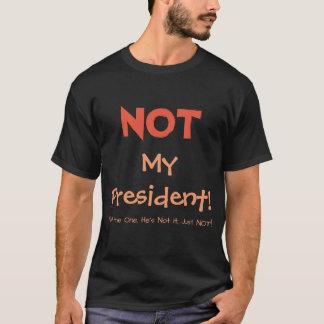 ¡NO mi presidente! Camisa de la versión 2