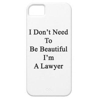 No necesito ser hermoso yo soy abogado iPhone 5 coberturas