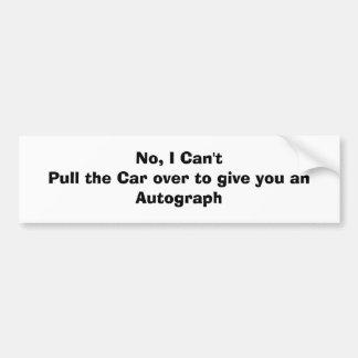 No, no puedo tirar del coche encima para darle el  pegatina para coche