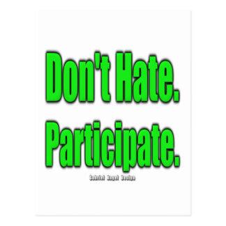 No odie. Participe Postal