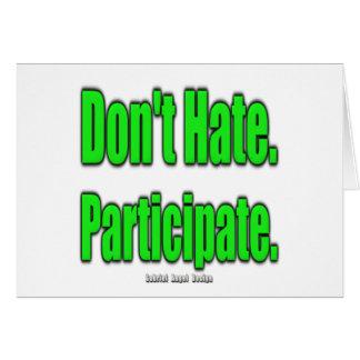 No odie. Participe Tarjetas