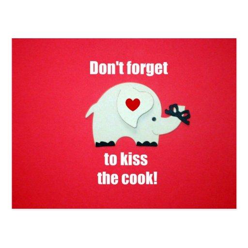 ¡No olvide besar al cocinero! Postal
