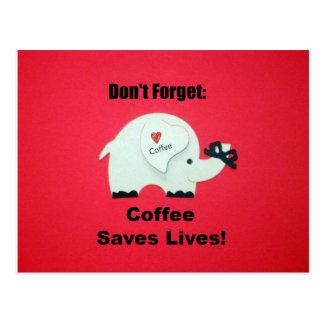 No olvide: ¡El café ahorra vidas! Postal