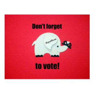 ¡No olvide votar… al republicano! Tarjeta Postal