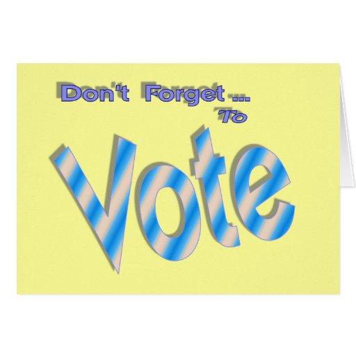 No olvide votar tarjetas
