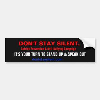 No permanezca silencioso. Pegatina para el paracho Pegatina Para Coche