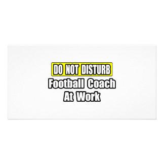 No perturbe… al entrenador de fútbol en el trabajo tarjetas con fotos personalizadas