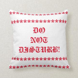 No perturbe la almohada de tiro