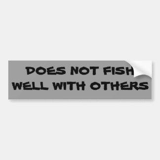 No pesca bien con otros pegatina para coche