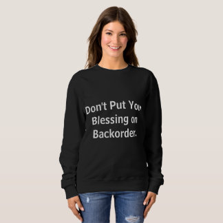 No ponga su bendición en la camiseta del pedido