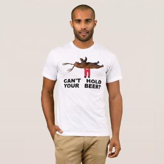 ¿No puede sostener su cerveza? Camiseta