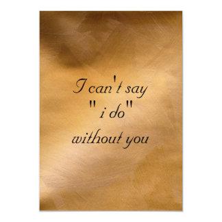 No puedo decir que hago sin usted invitación 12,7 x 17,8 cm