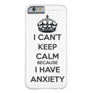 No puedo guardar calma porque tengo ansiedad funda de iPhone 6 barely there