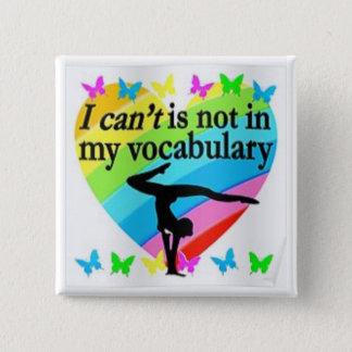 ¡No puedo, YO PUEDO, botón para los gimnastas!