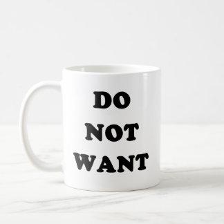 No quiera tazas de café