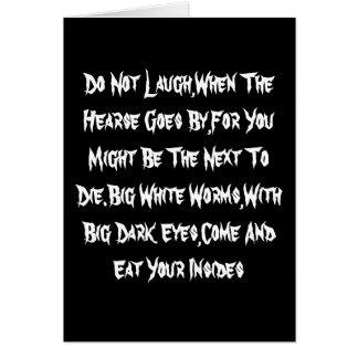 No ría, cuando pasa el coche fúnebre, para usted tarjeta de felicitación
