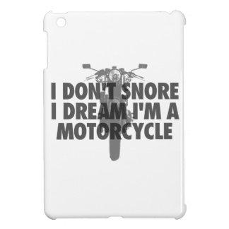 No ronco sueño de I que soy una motocicleta