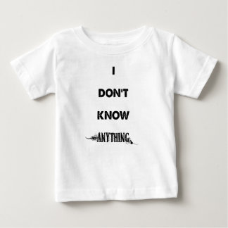 No sé cualquier cosa camiseta de bebé