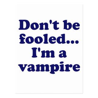 No se engañe… Im un vampiro Postal