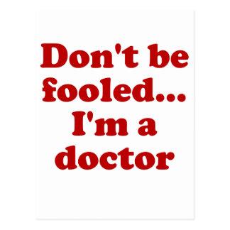 No se engañe… Soy doctor Postal