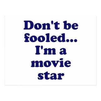 No se engañe… Soy estrella de cine Postal