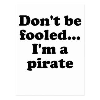 No se engañe… Soy pirata Postales