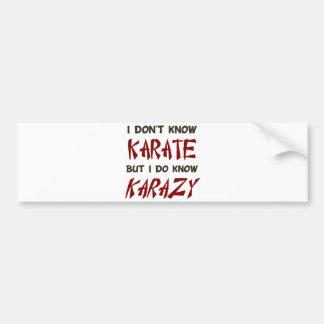 No sé karate sino que sé loco pegatina para coche