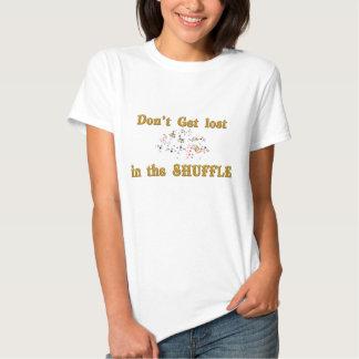 no se pierda en la barajadura camisetas