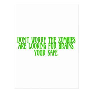 No se preocupe a los zombis están buscando cerebro tarjetas postales