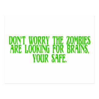 No se preocupe a los zombis están buscando postal
