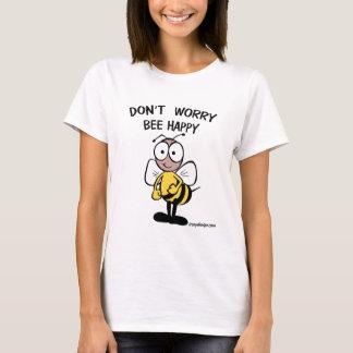 No se preocupe la abeja feliz camiseta